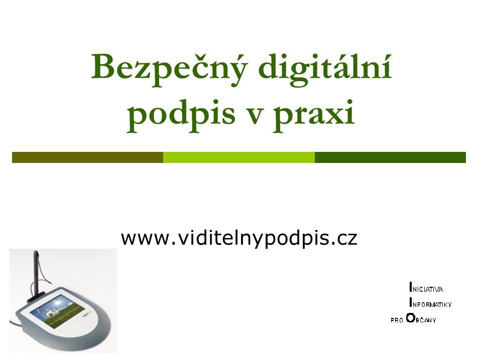 Bezpečný digitální podpis v praxi