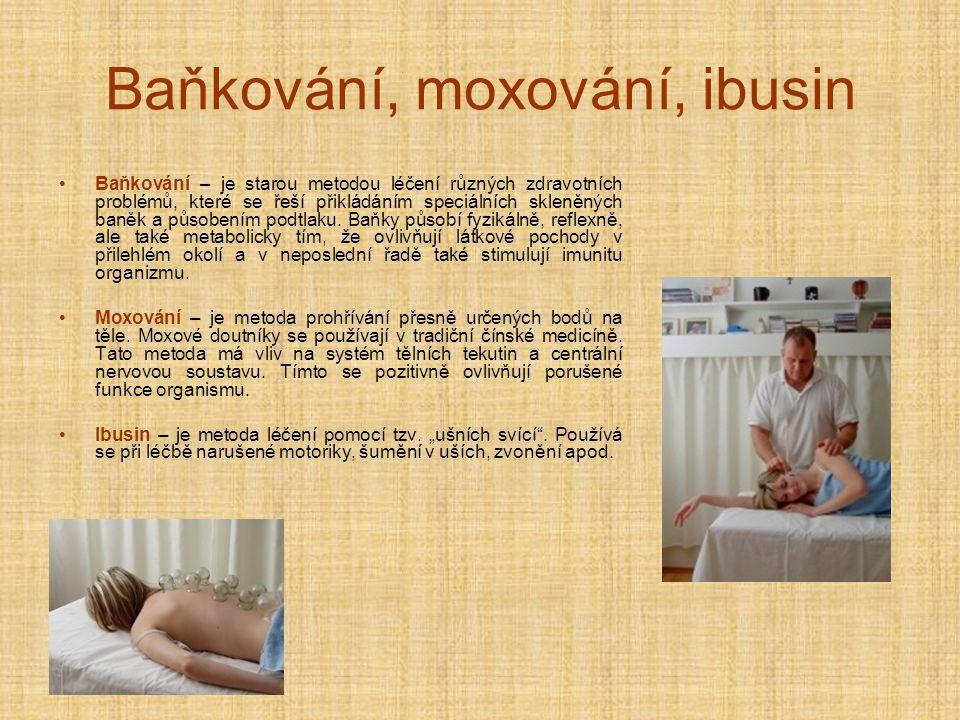 Baňkování, moxování, ibusin