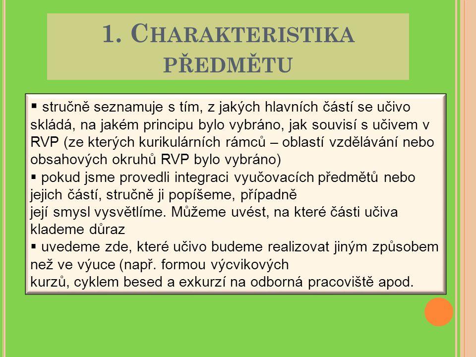 1. Charakteristika předmětu