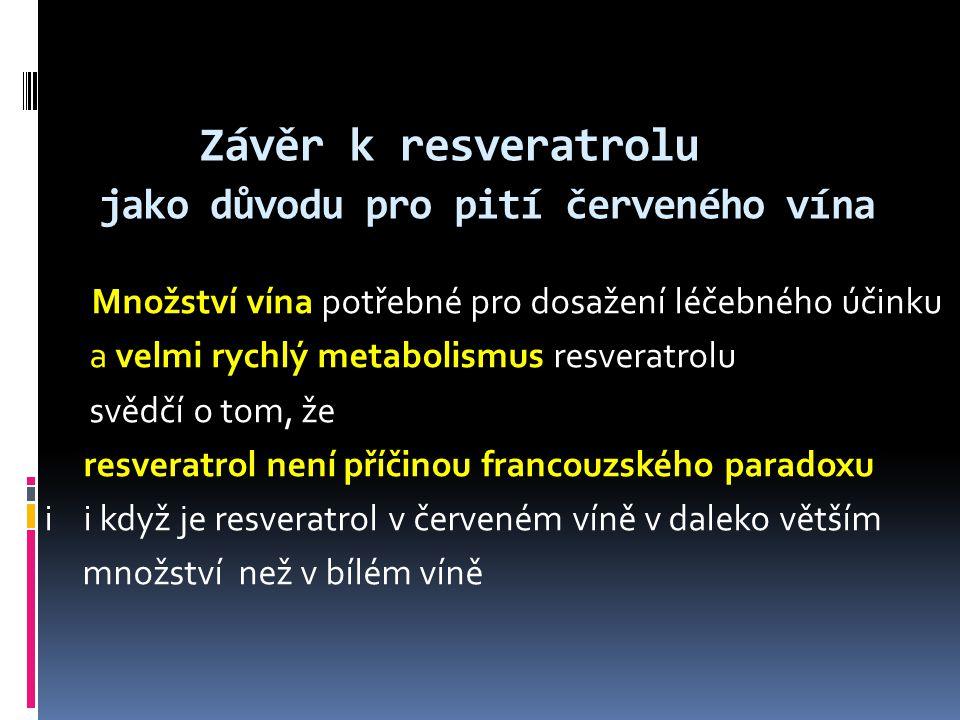 Závěr k resveratrolu jako důvodu pro pití červeného vína