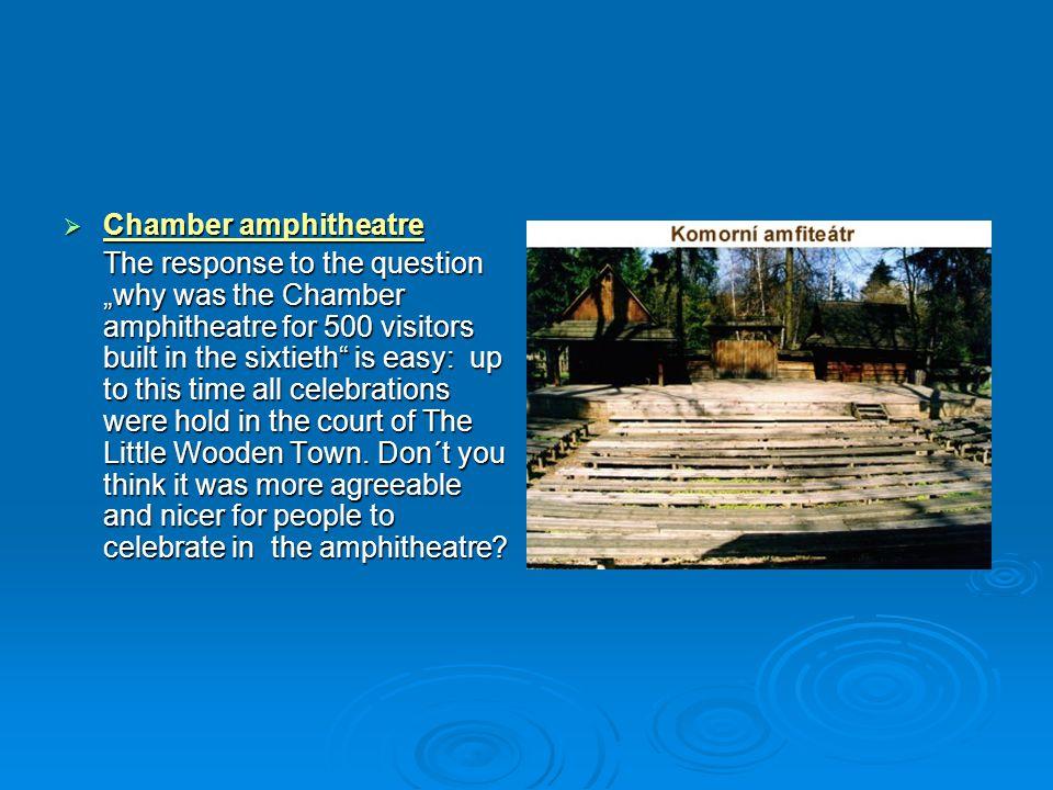 Chamber amphitheatre