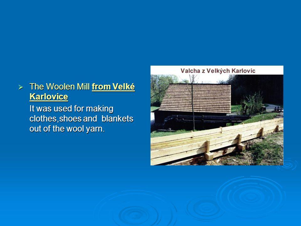 The Woolen Mill from Velké Karlovice