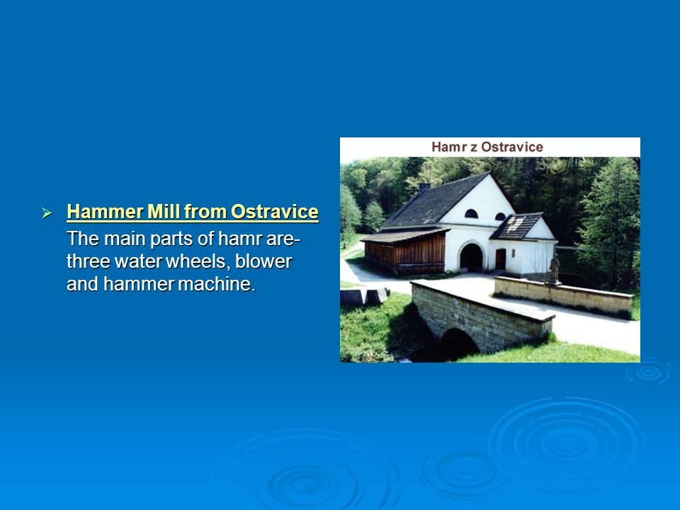 Hammer Mill from Ostravice