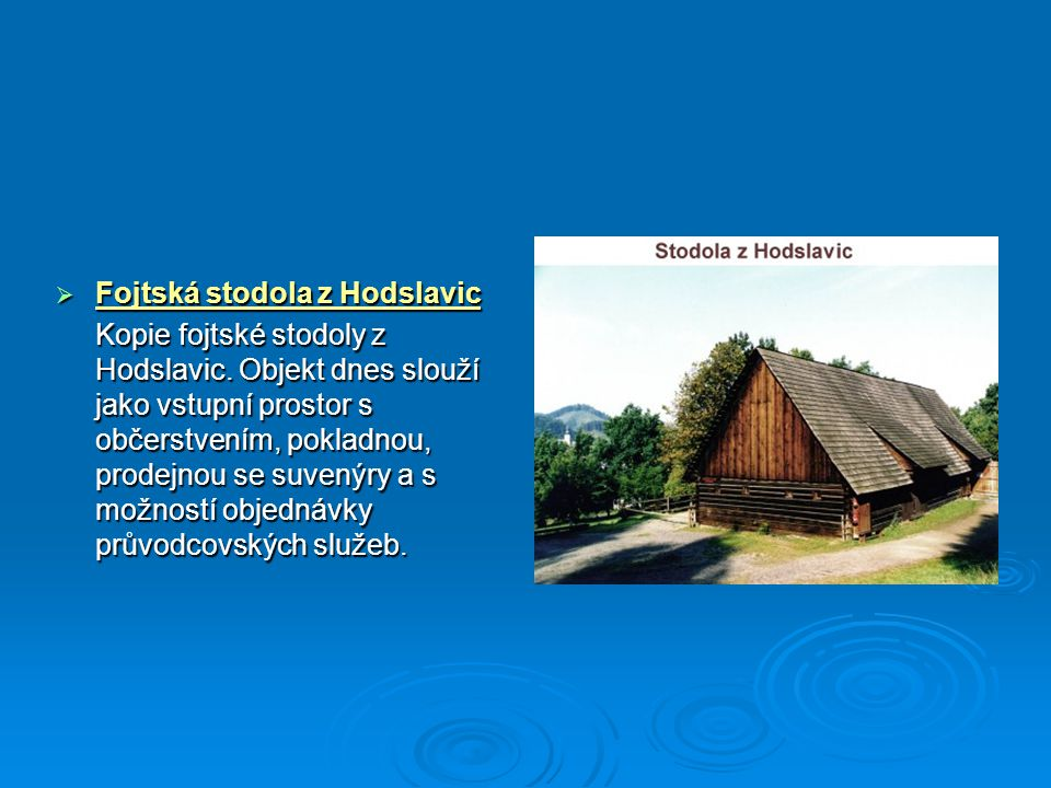 Fojtská stodola z Hodslavic
