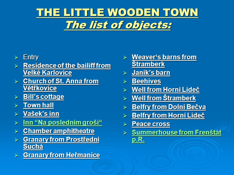 THE LITTLE WOODEN TOWN The list of objects: