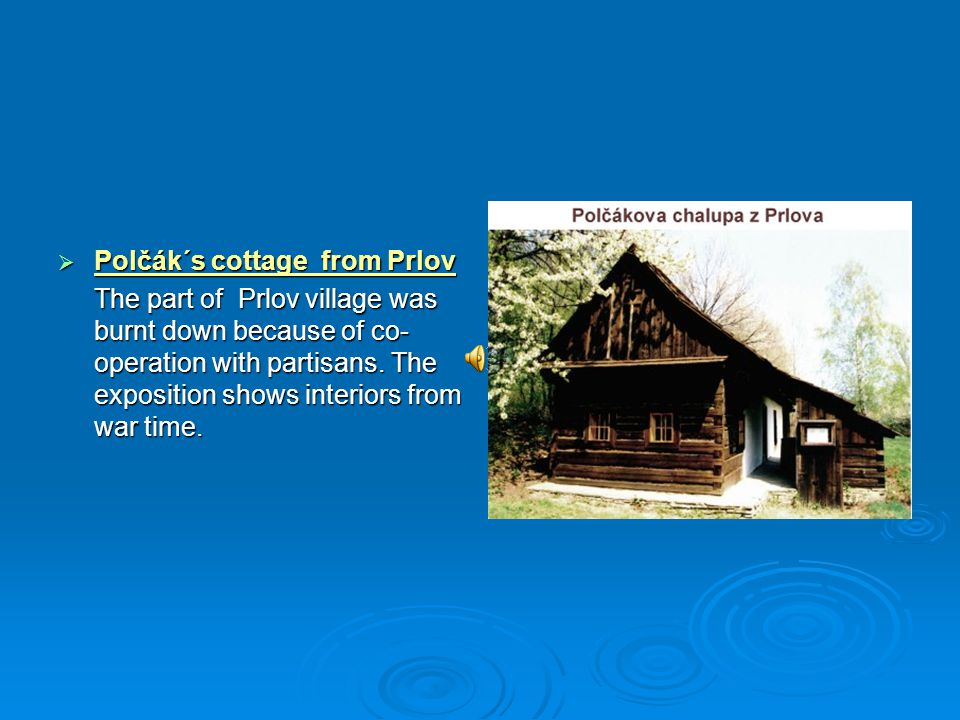 Polčák´s cottage from Prlov