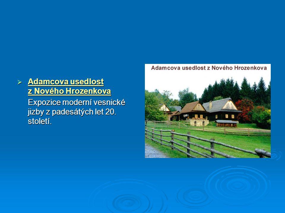 Adamcova usedlost z Nového Hrozenkova