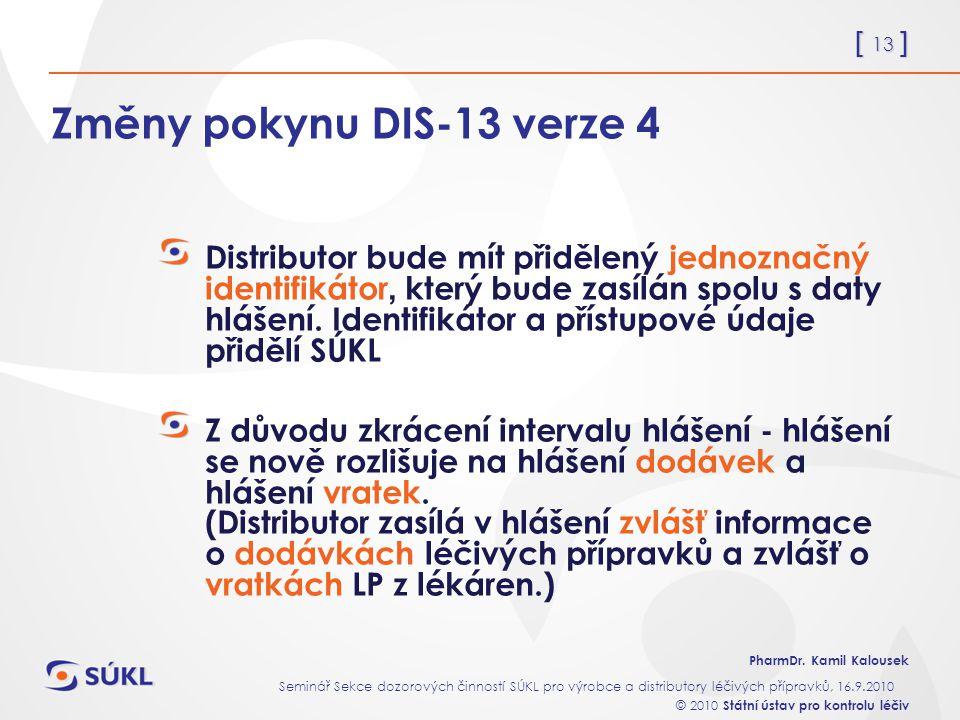 Změny pokynu DIS-13 verze 4
