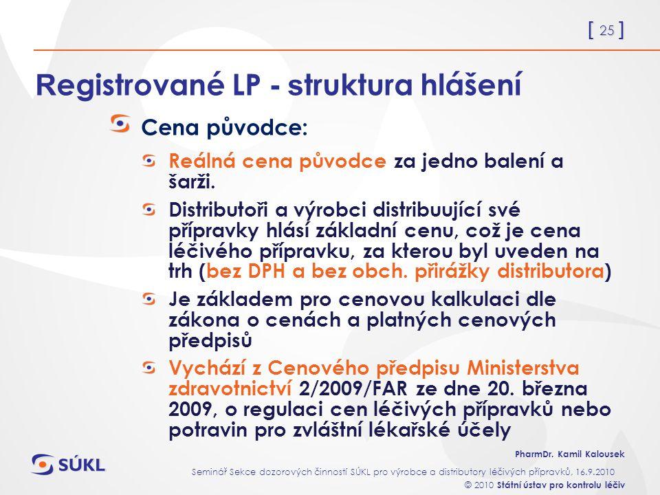 Registrované LP - struktura hlášení