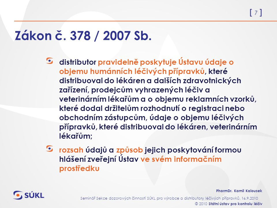 Zákon č. 378 / 2007 Sb.