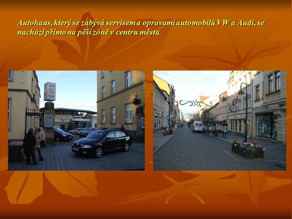 Autohaus, který se zabývá servisem a opravami automobilů VW a Audi, se nachází přímo na pěší zóně v centru města.