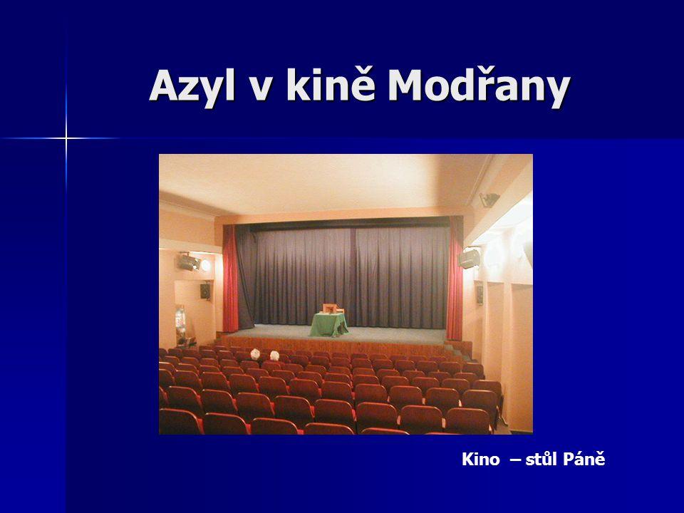 Azyl v kině Modřany Kino – stůl Páně