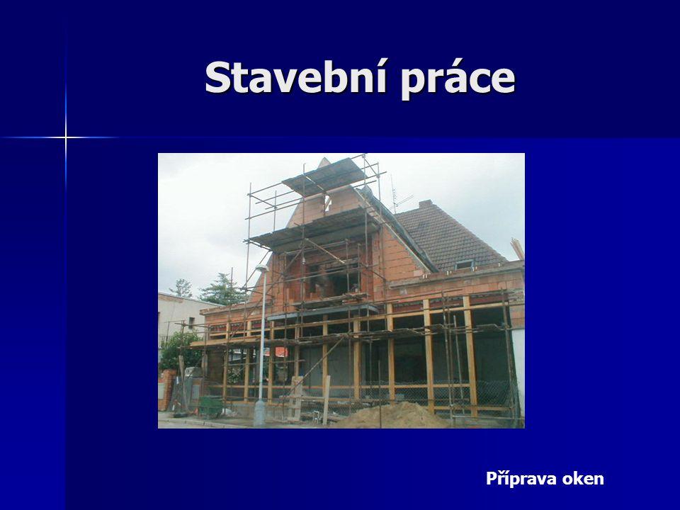 Stavební práce Příprava oken