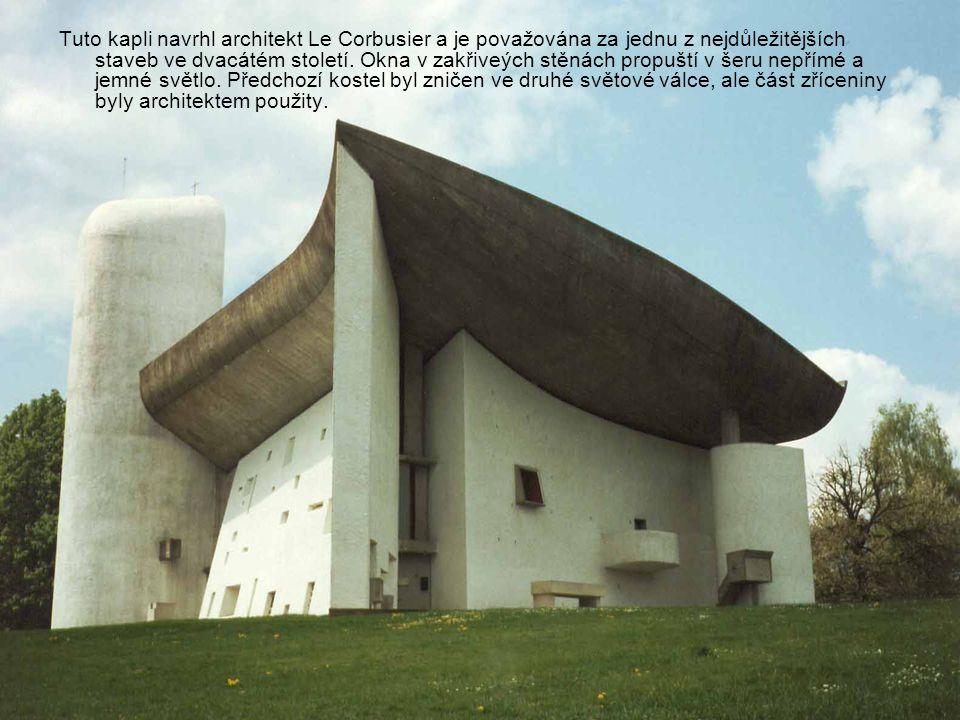 Tuto kapli navrhl architekt Le Corbusier a je považována za jednu z nejdůležitějších staveb ve dvacátém století.