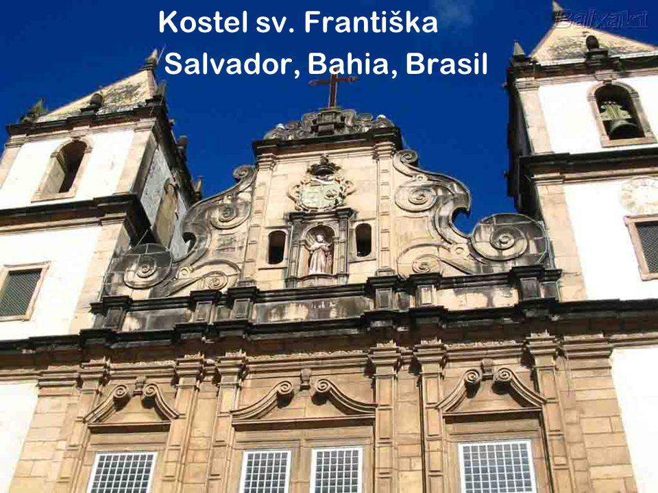 Kostel sv. Františka Salvador, Bahia, Brasil