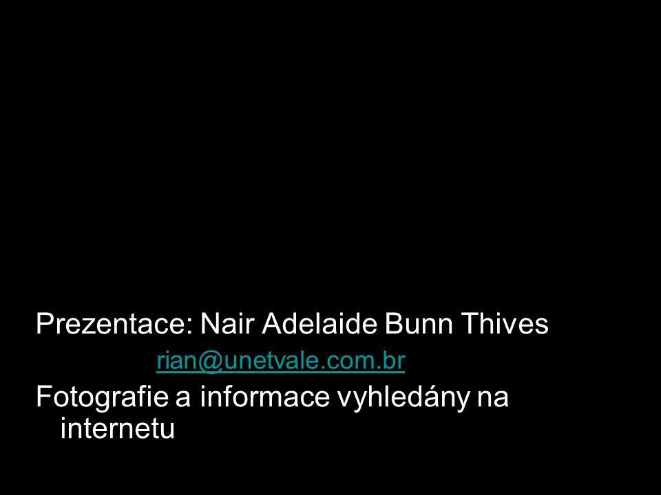 Prezentace: Nair Adelaide Bunn Thives