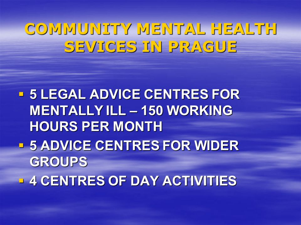 COMMUNITY MENTAL HEALTH SEVICES IN PRAGUE