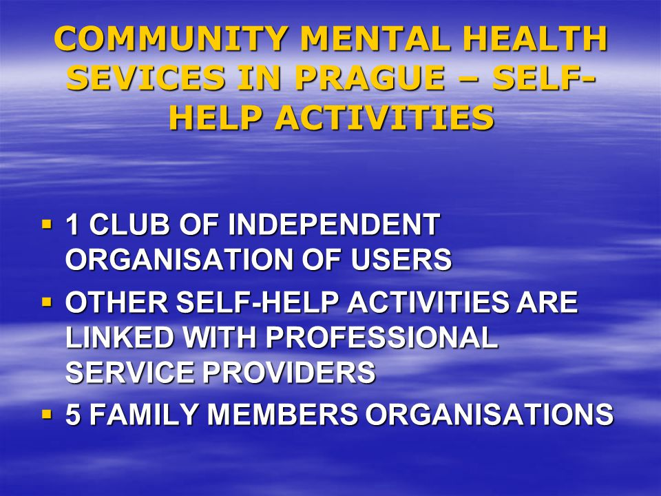 COMMUNITY MENTAL HEALTH SEVICES IN PRAGUE – SELF-HELP ACTIVITIES