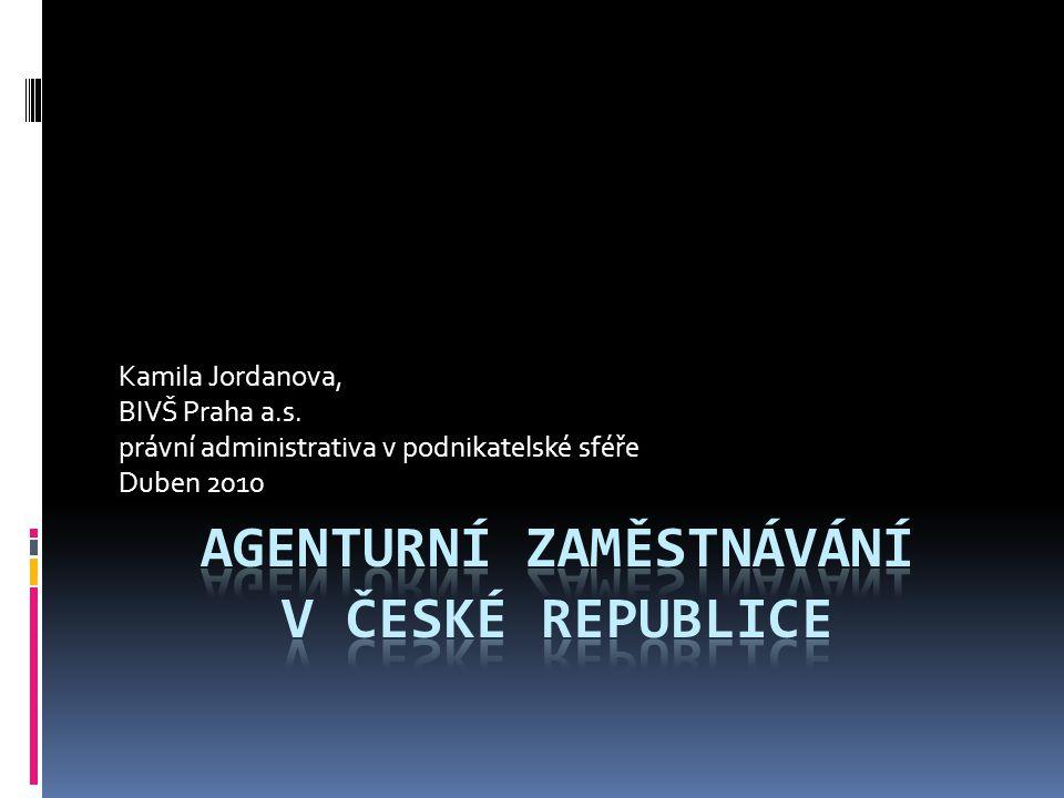 Agenturní zaměstnávání v české republice
