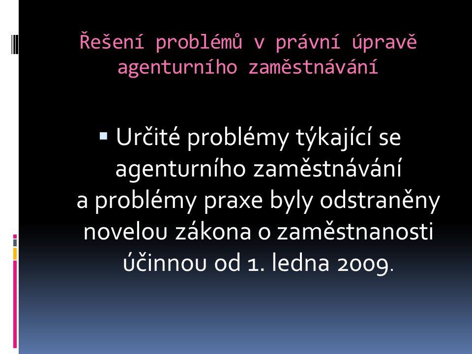 Řešení problémů v právní úpravě agenturního zaměstnávání