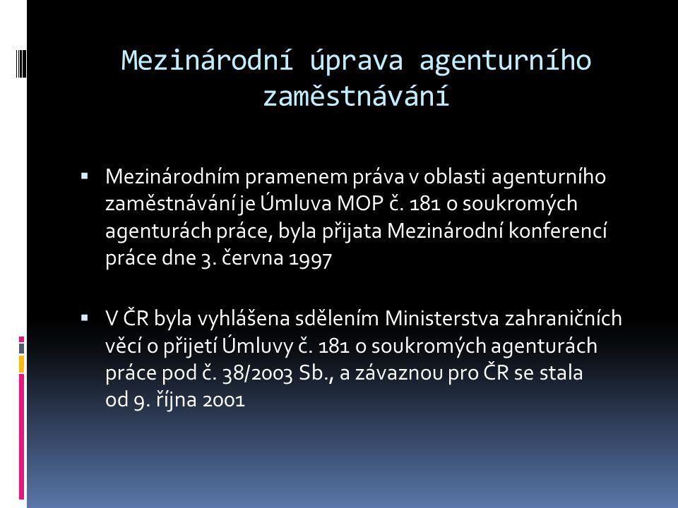 Mezinárodní úprava agenturního zaměstnávání