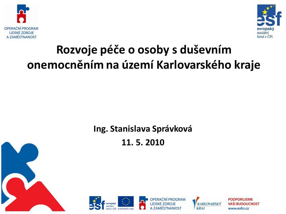 Ing. Stanislava Správková 11. 5. 2010