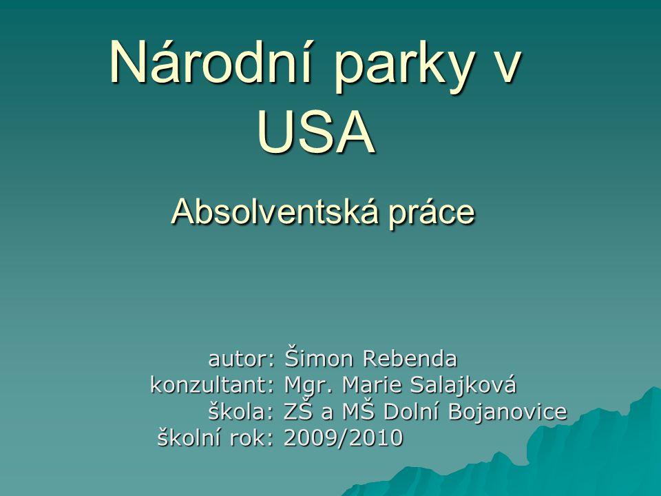 Národní parky v USA Absolventská práce