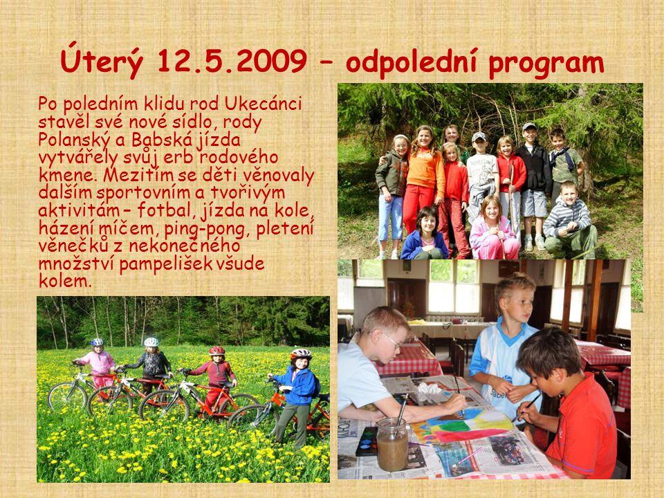 Úterý 12.5.2009 – odpolední program