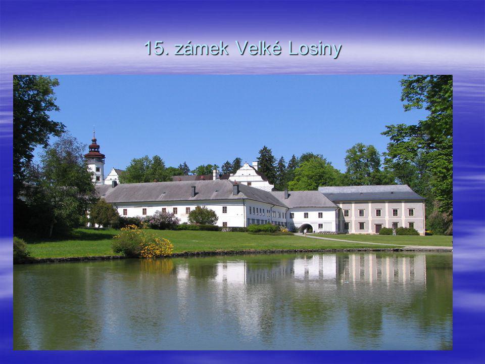 15. zámek Velké Losiny