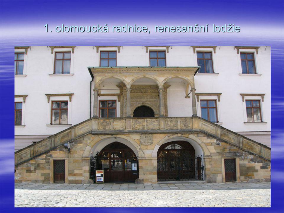 1. olomoucká radnice, renesanční lodžie