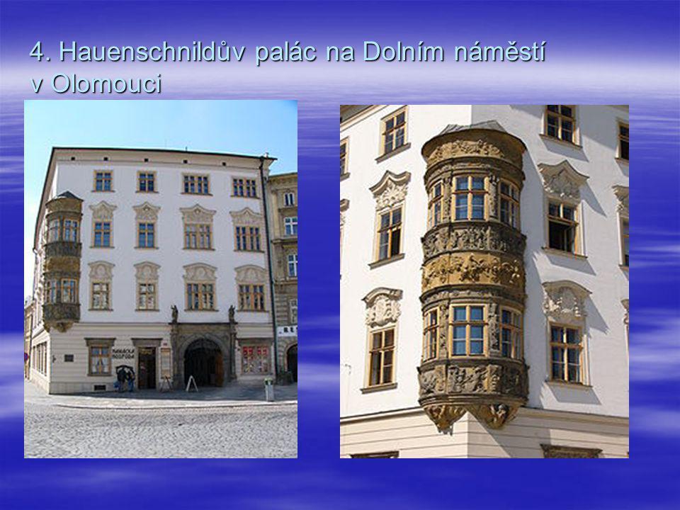 4. Hauenschnildův palác na Dolním náměstí v Olomouci