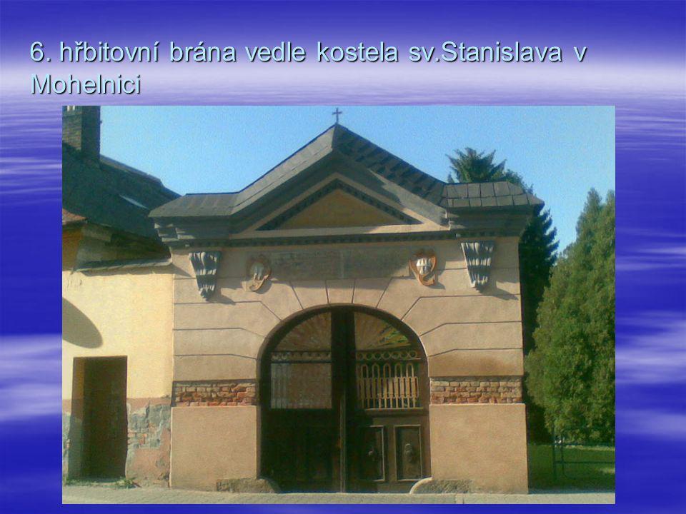 6. hřbitovní brána vedle kostela sv.Stanislava v Mohelnici