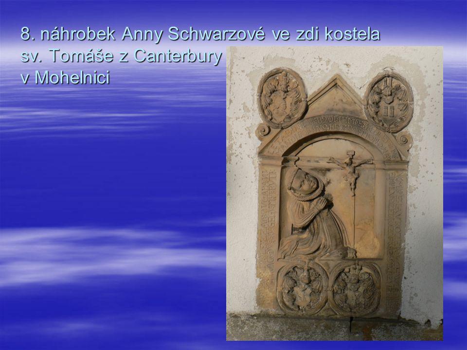8. náhrobek Anny Schwarzové ve zdi kostela sv