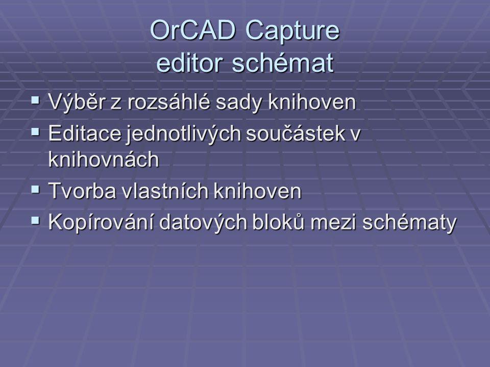 OrCAD Capture editor schémat
