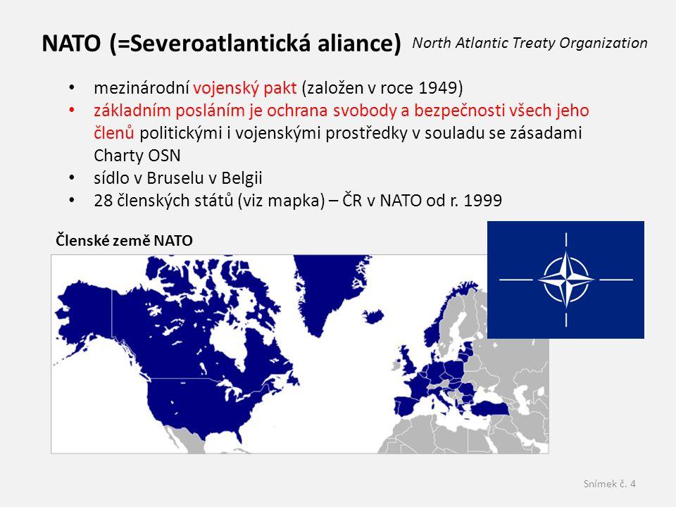 NATO (=Severoatlantická aliance)
