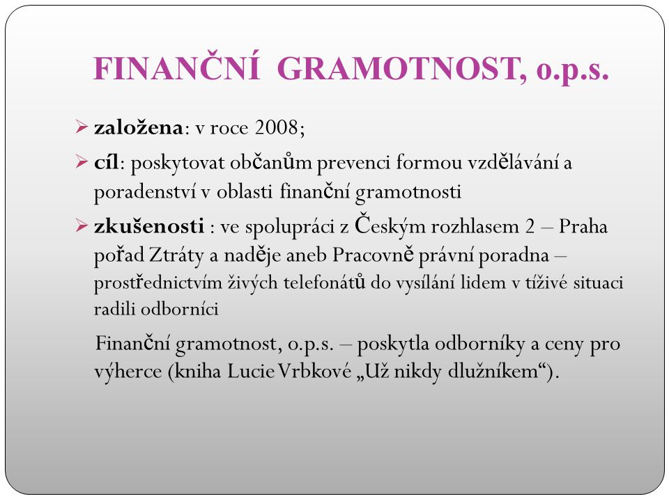 FINANČNÍ GRAMOTNOST, o.p.s.