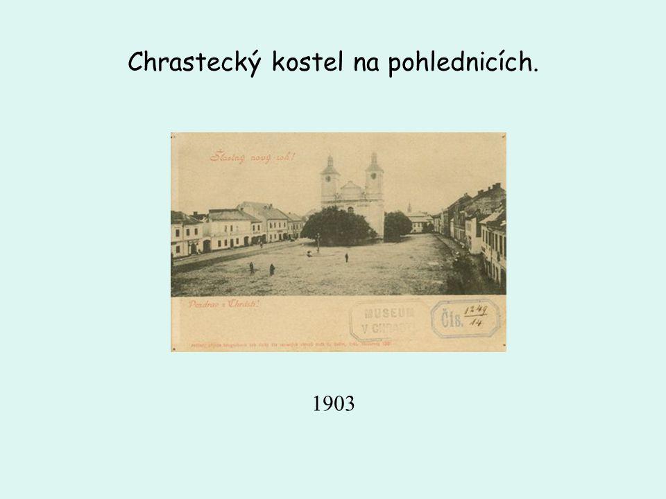 Chrastecký kostel na pohlednicích.