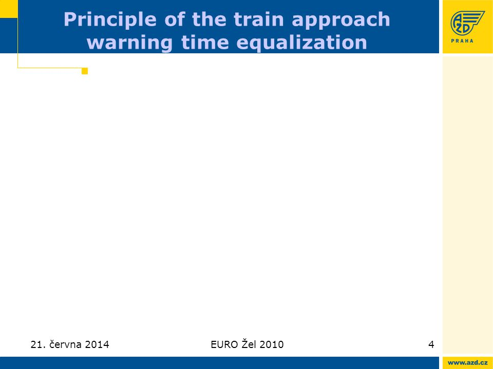 Principle of the train approach warning time equalization