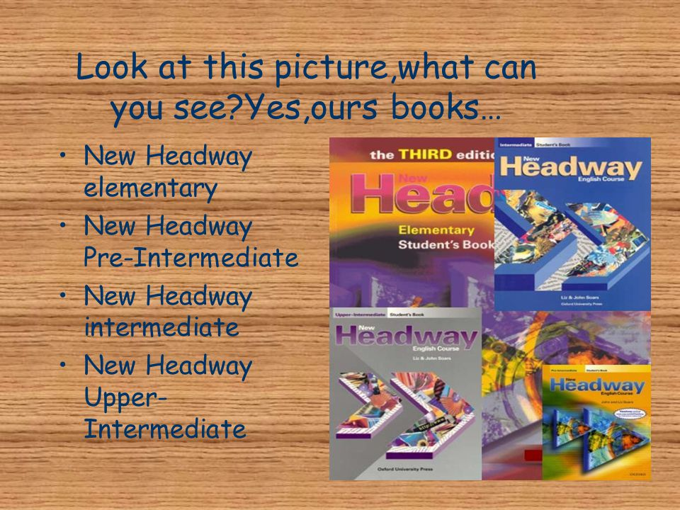 Look at this picture,what can you see Yes,ours books…