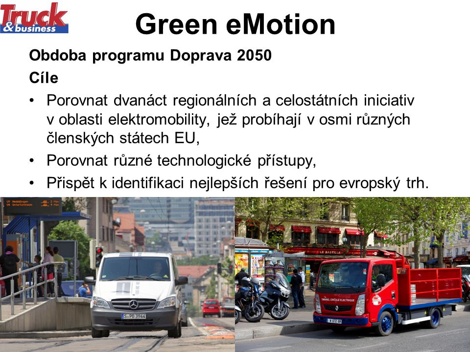 Green eMotion Obdoba programu Doprava 2050 Cíle