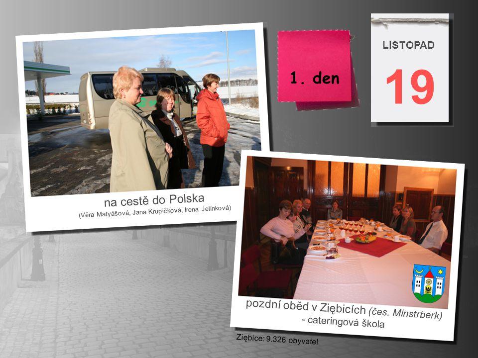 19 1. den na cestě do Polska pozdní oběd v Ziębicích (čes. Minstrberk)