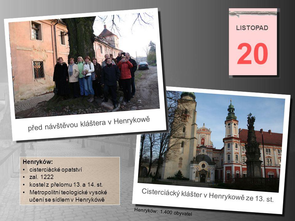 20 před návštěvou kláštera v Henrykowě