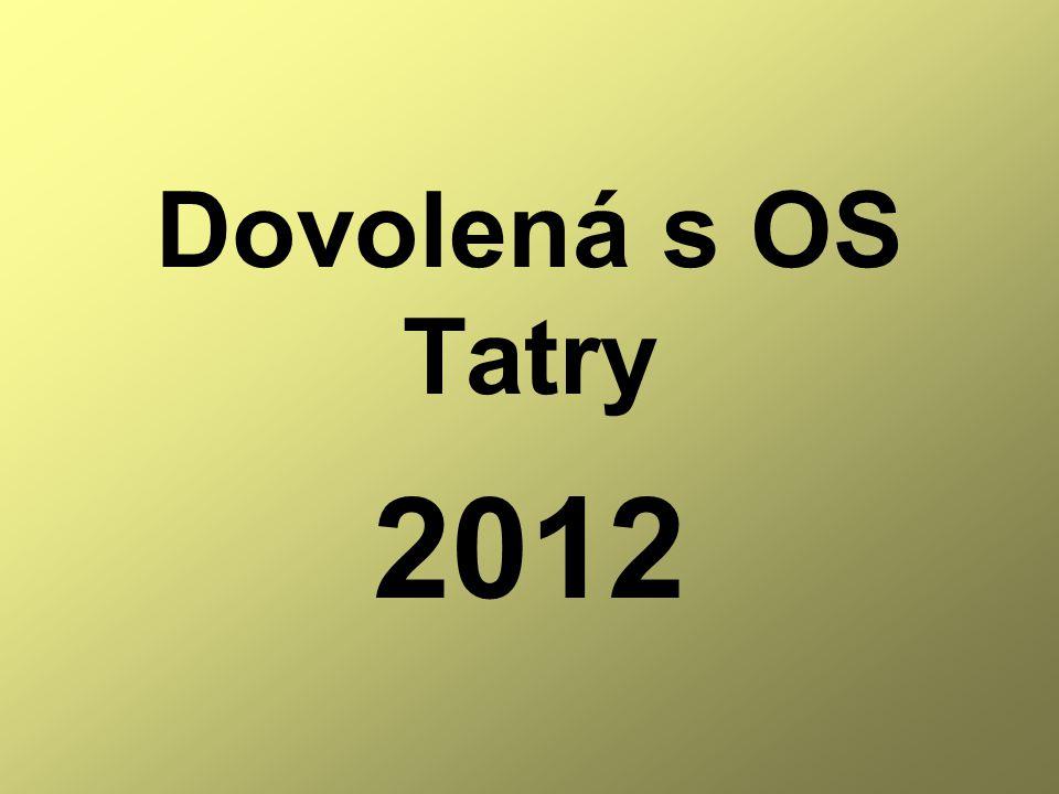 Dovolená s OS Tatry 2012