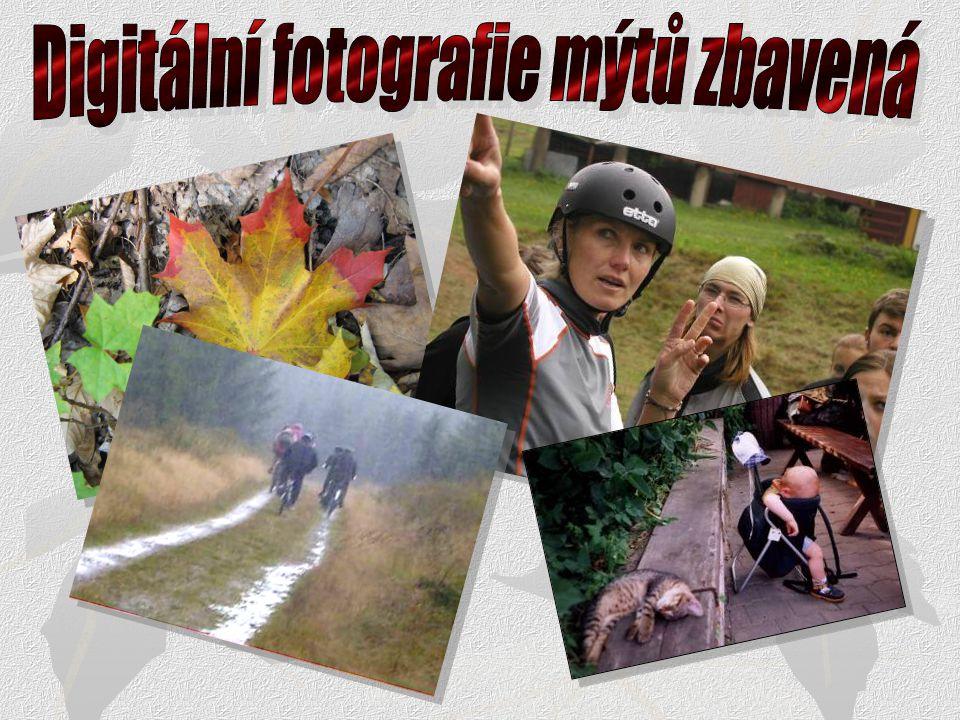 Digitální fotografie mýtů zbavená