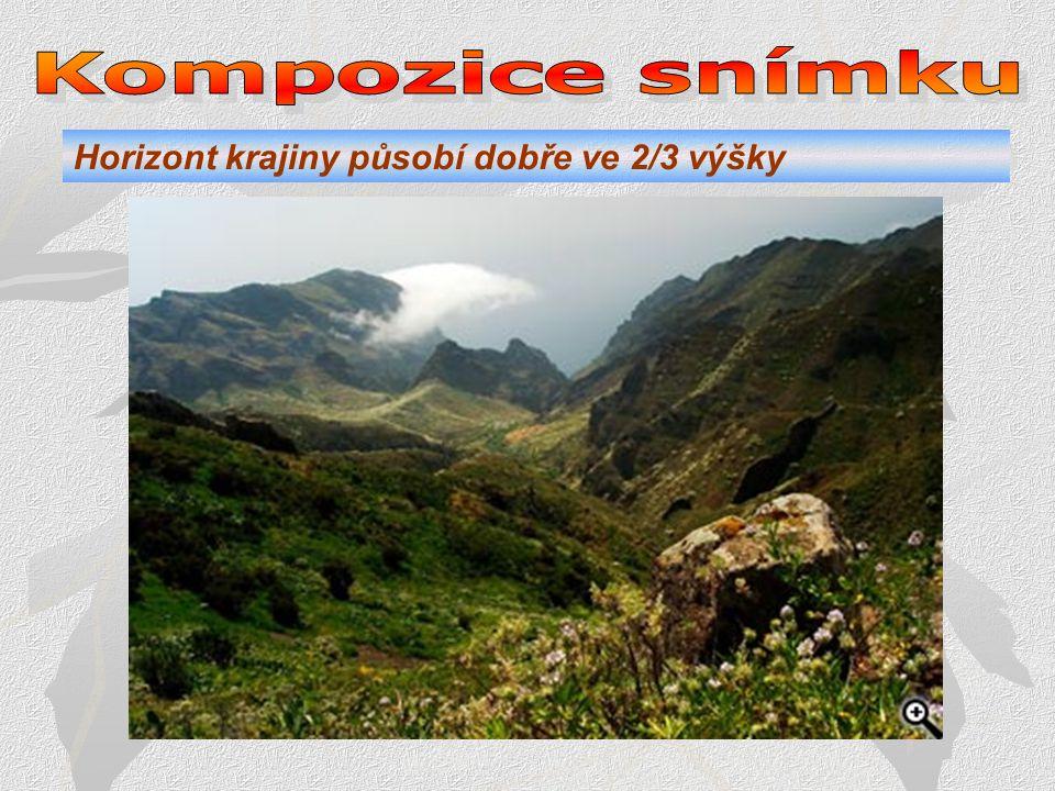 Kompozice snímku Horizont krajiny působí dobře ve 2/3 výšky .