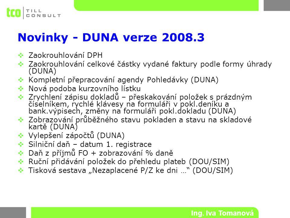 Novinky - DUNA verze 2008.3 Zaokrouhlování DPH