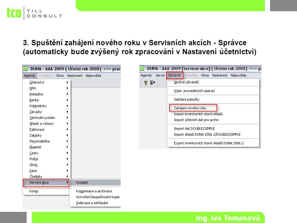 3. Spuštění zahájení nového roku v Servisních akcích - Správce