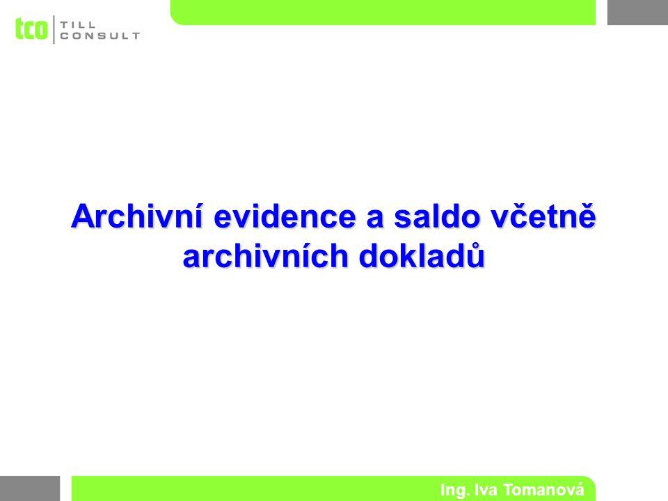 Archivní evidence a saldo včetně archivních dokladů