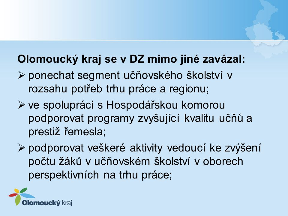 Olomoucký kraj se v DZ mimo jiné zavázal: