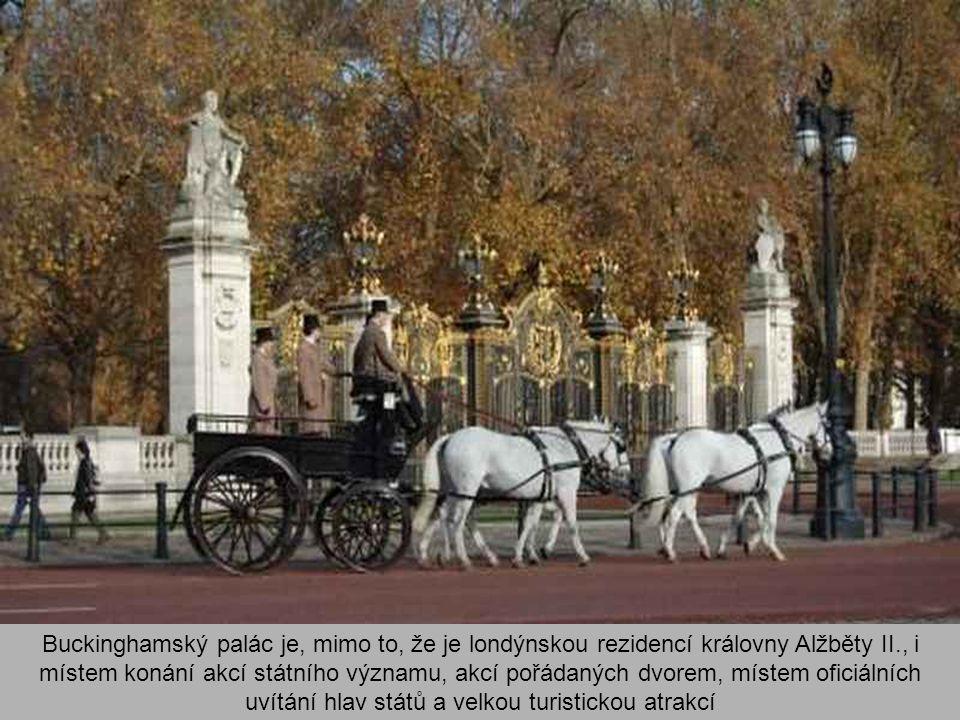 Buckinghamský palác je, mimo to, že je londýnskou rezidencí královny Alžběty II., i místem konání akcí státního významu, akcí pořádaných dvorem, místem oficiálních uvítání hlav států a velkou turistickou atrakcí